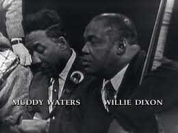 willie dixon & muddy waters